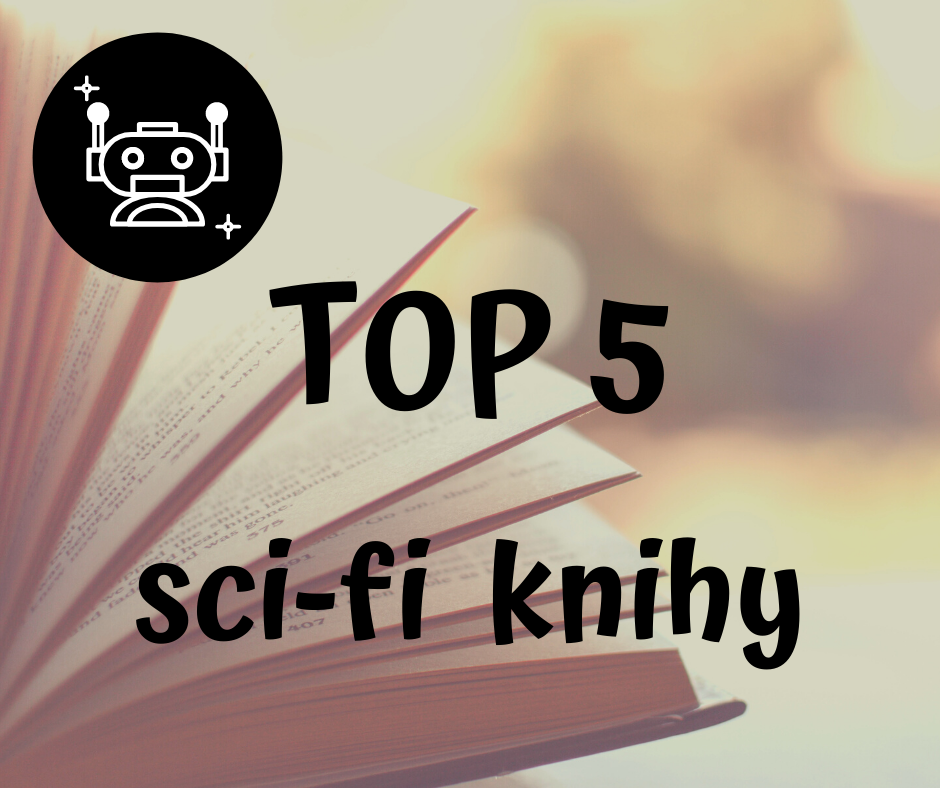 top 5 sci fi science fiction knihy books